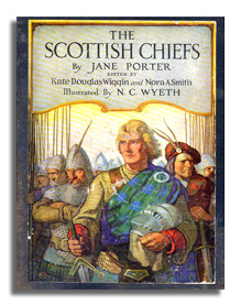 The Scottish Chiefs - Jane Porter